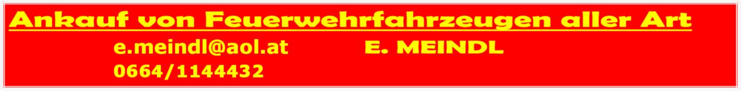 E. Meindl - Ankauf von Feuerwehrfahrzeugen aller Art